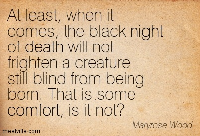 Quotation-Maryrose-Wood-death-comfort-night-Meetville-Quotes-17104.jpg