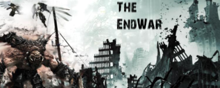 The endwar