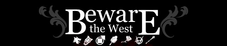 Bewarethewest
