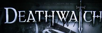Deathwatchasdf