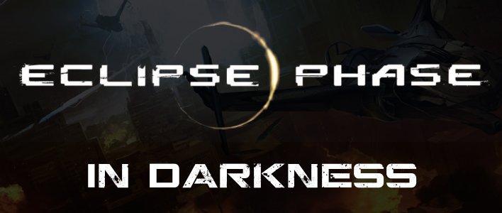 Eclipse phase darkness
