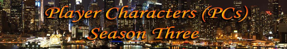 Player_Characters_PCs_Season_Three.jpg