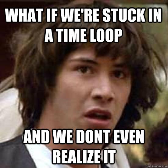 time_loop.jpg