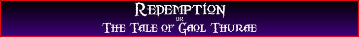 The tale of gaol thurae