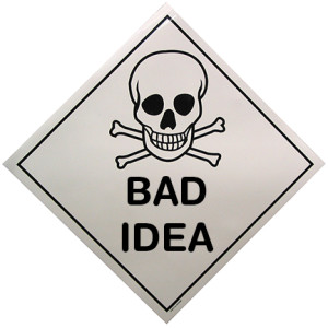 bad_idea_sign_crossbones-300x300.jpg