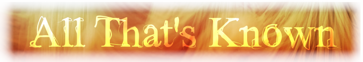 All that s known banner 1