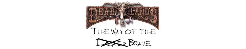 Deadlands   the way of the brave banner
