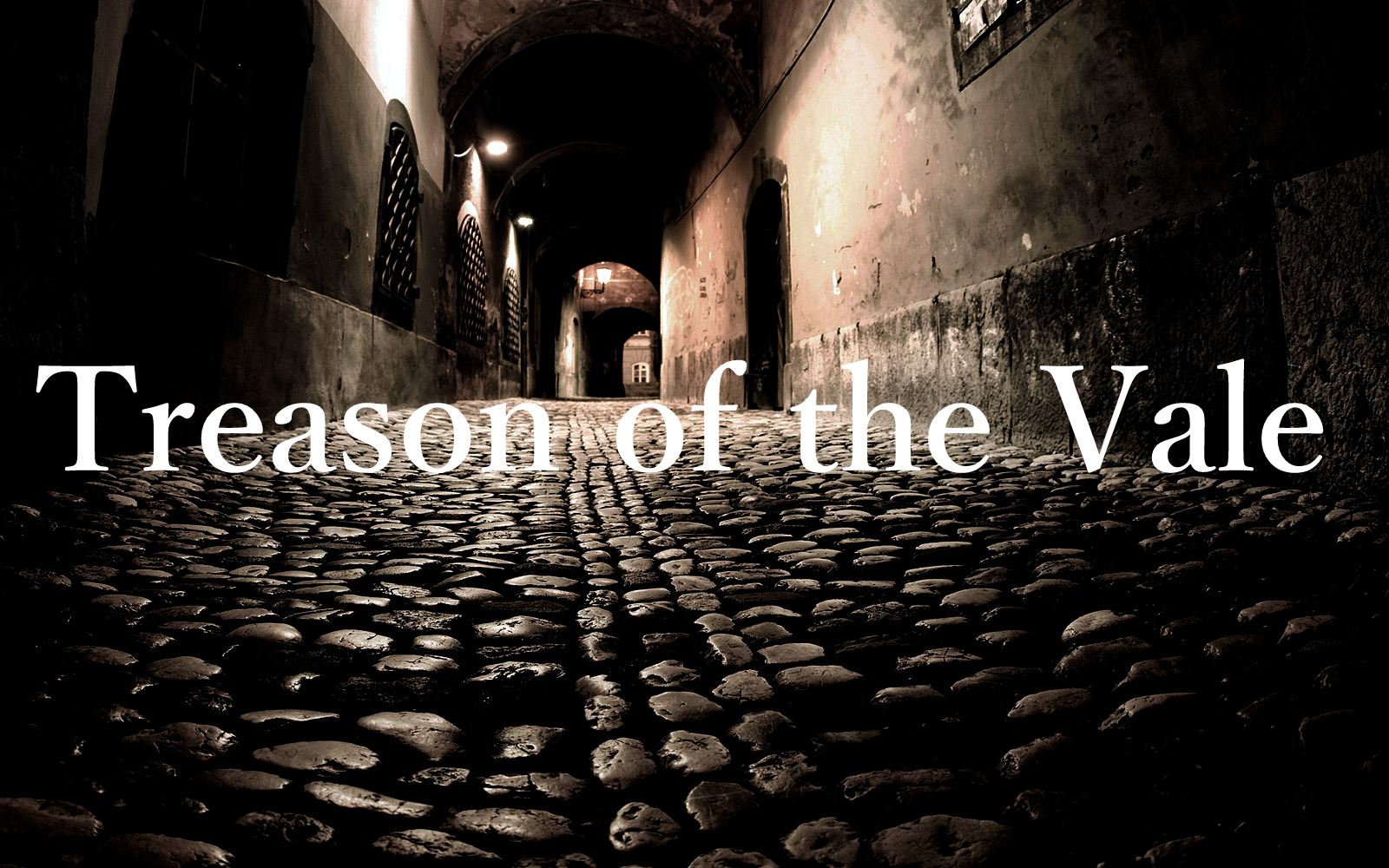 Treason of the vale2