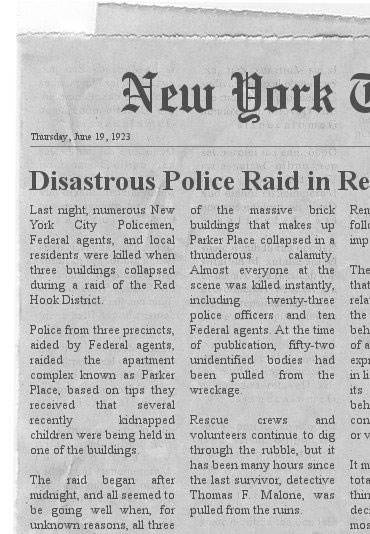 Disastrous Police Raid in Red Hook