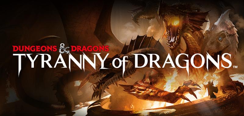 Tyrrany of dragons