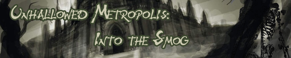 Unhallowed metropolis banner
