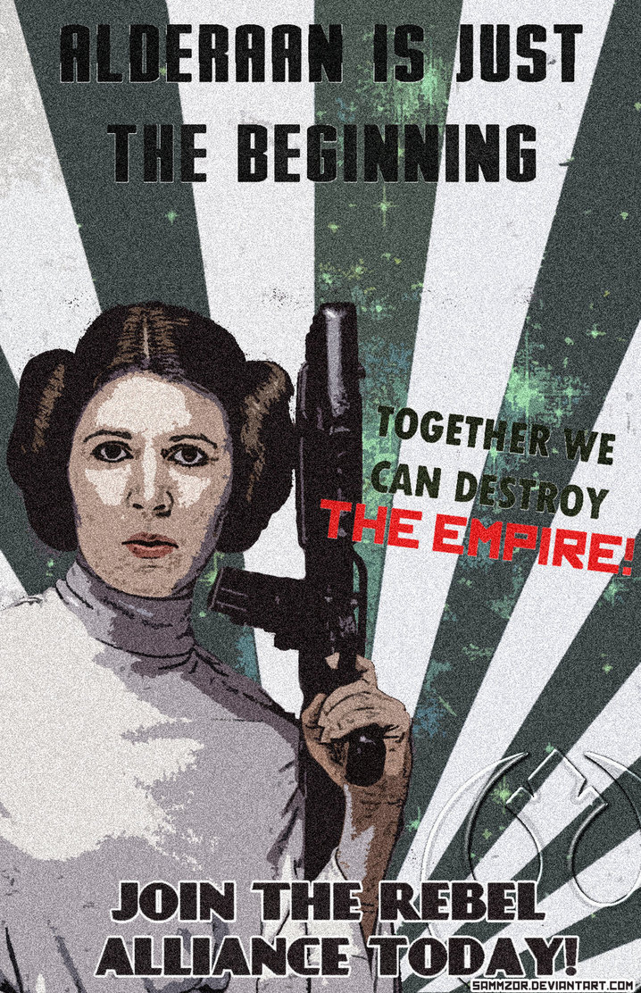 rebel_alliance_propaganda_poster__princess_leia__by_sammzor-d58kazj.jpg