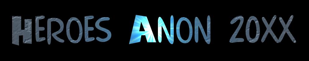 Heroes anon 20xx 4