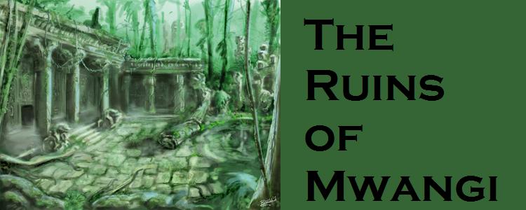 Ruins of mwangi banner