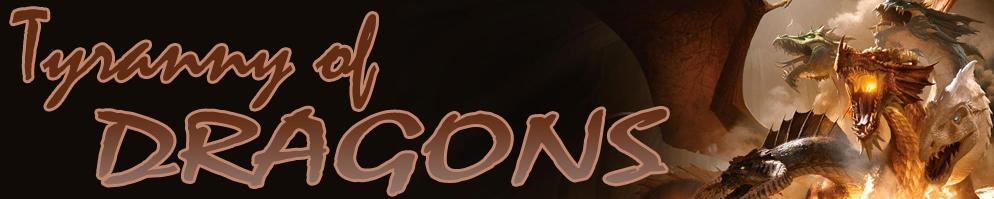 Tyranny of dragons banner