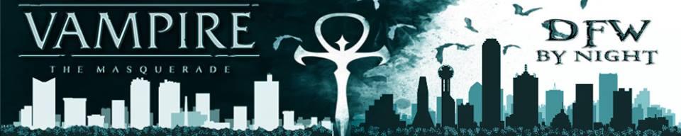 DFW By Night : VTM-V5 | Obsidian Portal