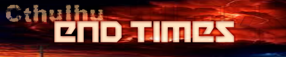 Cthulhu end times banner