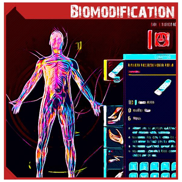 Biomodification
