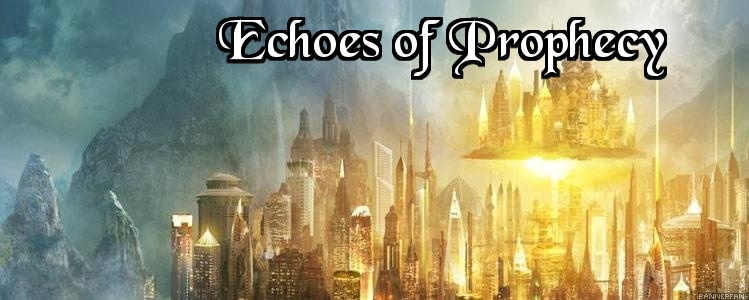 Echoes of prophecy