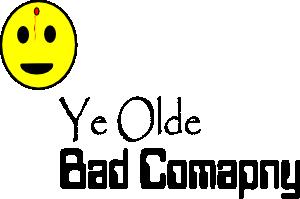 Ye olde bad company