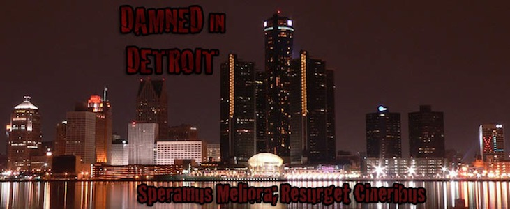 Damned in detroit