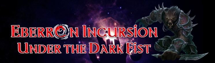 Eberron under the dark fist banner