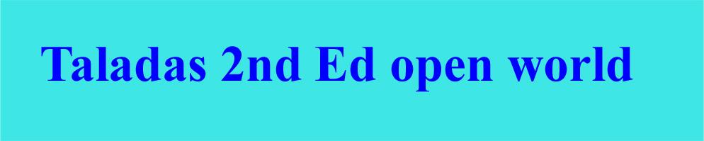 Taladas 2nd ed open world