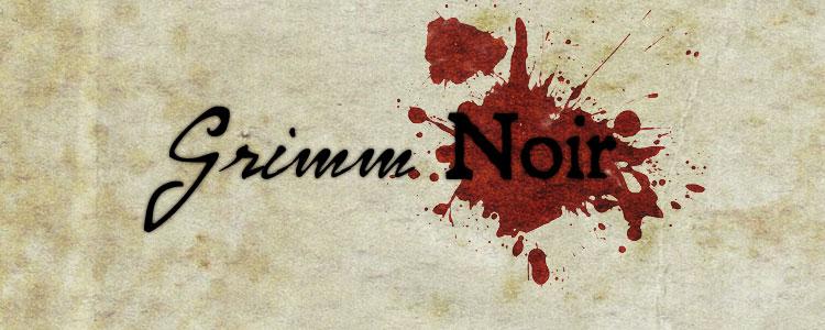 Grimm noir banner