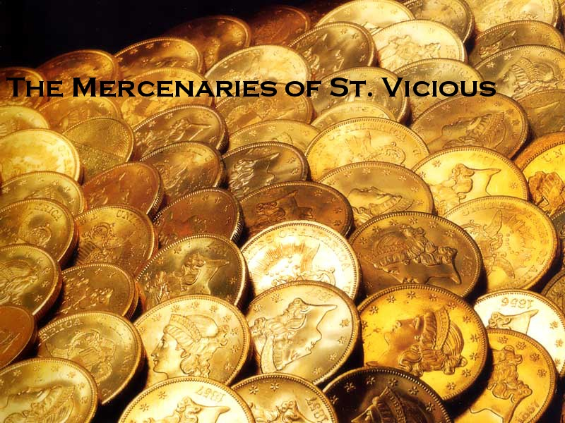 Mercenaries st. vicious
