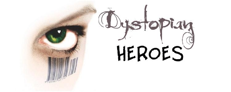 Dystopian heroes