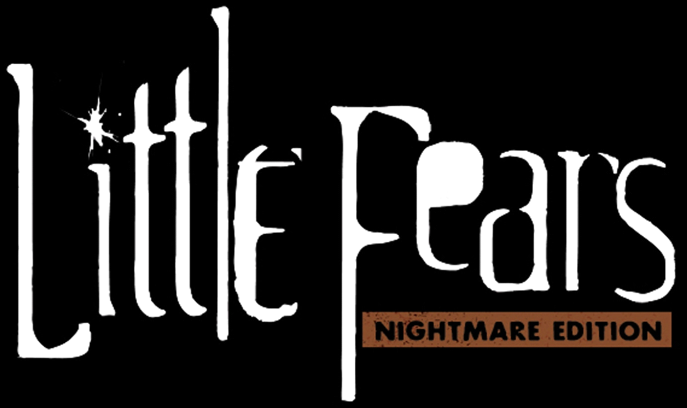 Little Fears: Nightmare Edition