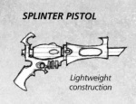 Splinter Pistol
