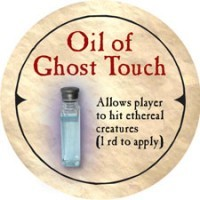 Ghost Touch Oil