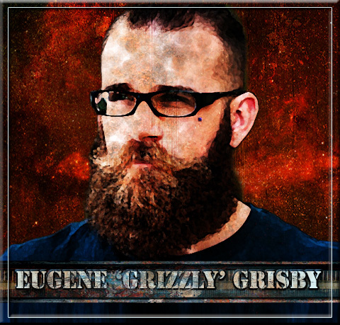 "Eugene ""Grizzly"" Grisby"