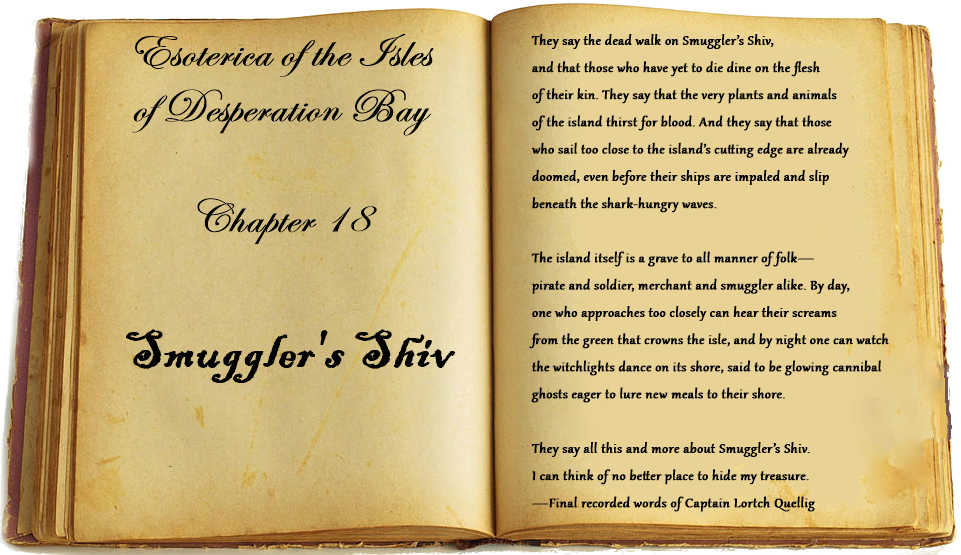 Esoterica of the Isles of Desperation Bay