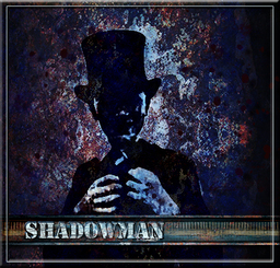 THE SHADOWMAN