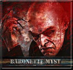 BARONETTE MYST