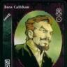 ZZZ. V. Boss Callihan