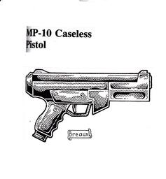 MP-10 Caseless Pistol